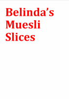 Belinda's Muesli Slices